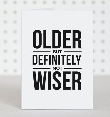 older_not_wiser_grande