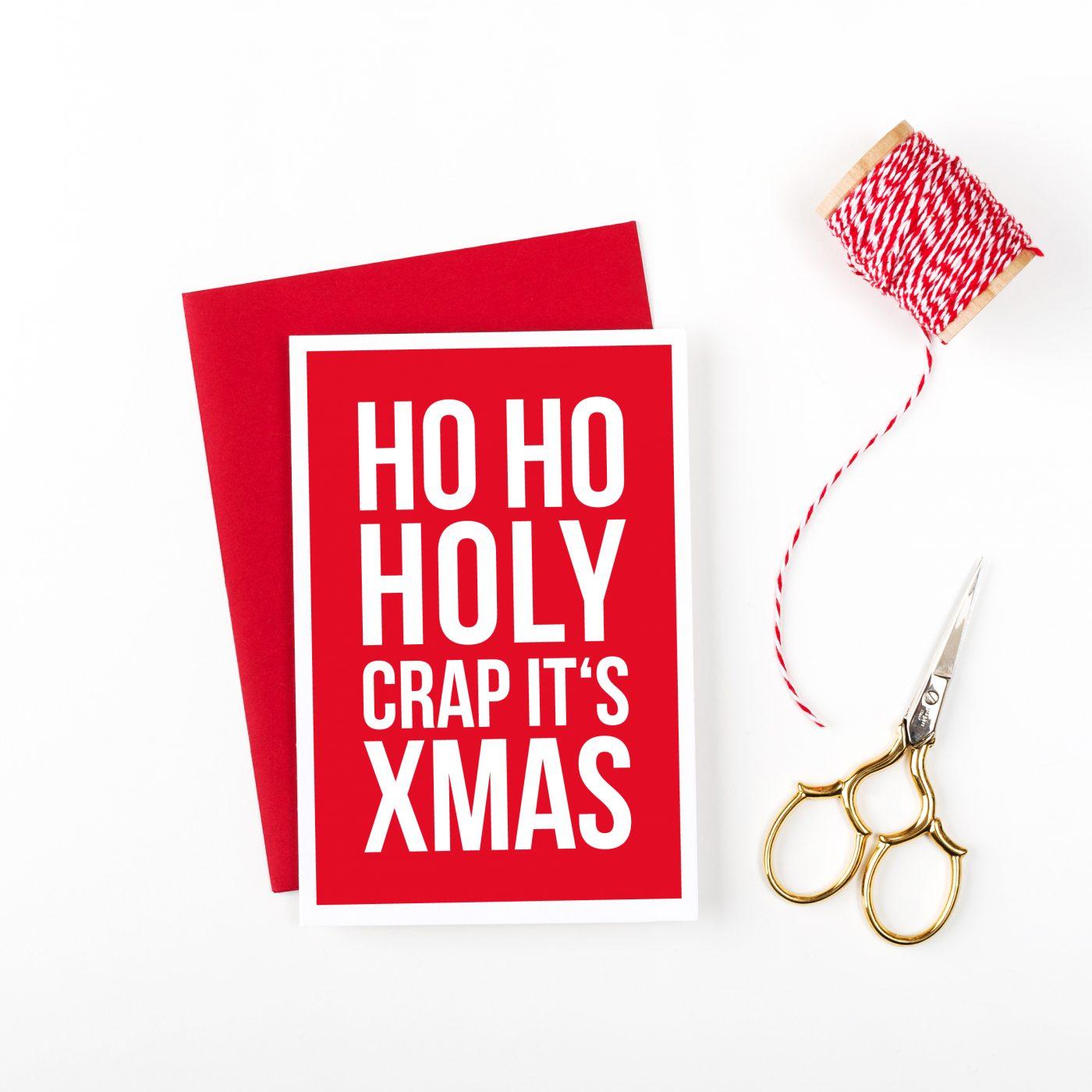 Ho Ho Holy Crap Christmas Card – doodlelove